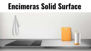 encimeras Solid Surface